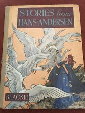 Stories from Hans Andersen Vintage Children's Book Blackie Colour Illustrations