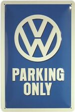 VW Parking Only Auto Car Metallschild geprägt 20x30 cm Reklame Blechschild 737