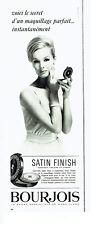 Publicité Advertising 068  1963   Bourjois  maquillage poudre satin finish