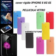 CUSTODIA COVER CASE RIGIDA ULTRASOTTILE APPLE IPHONE 6 6G 6S + PELLICOLA VETRO