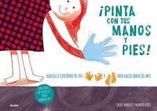 ¡Pinta con Tus Manos y Pies! by Jacky Bahbout (Paperback)