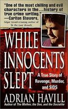 While Innocents Slept: A Story of Revenge, Murder, and SIDS-ExLibrary