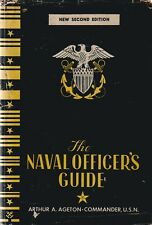 The Naval Officer's Guide by A. Ageton, Cdr. USN (1944, With DJ) US Navy in WWII