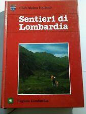 Sentieri di Lombardia - Guide Club Alpino Italiano