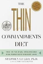 The Thin Commandments Diet : The Ten No-Fail Strategies for Permanent Weight Los