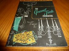 """VINTAGE  1955 """"THE GOURMET FOODS COOKBOOK"""" Small Paperback"""