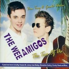 THE WEE AMIGOS THE TWO OF US CD - NEW RELEASE 2012