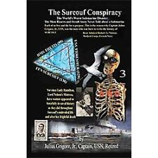 The Surcouf Conspiracy : A Penetrating Analysis of the Worst Submarine...