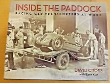 Inside the Paddock: Racing Car Transporters at Work Hardcover David Cross vt
