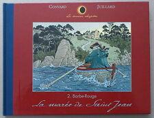 CONVARD / JUILLARD  *** BARBE ROUGE. LA MARÉE DE SAINT-JEAN  ***  EO 1998