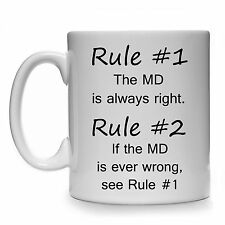 RULE #1 THE MD IS ALWAYS RIGHT GIFT MUG CUP MANAGING DIRECTOR BOSS MANAGER FUNNY
