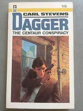 Dagger The Centaur Conspiracy by Carl Stevens Pre-owned Ln original paperback