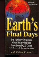 Earths Final Days: Essays in Apocalypse III by Don McAlvany, David Breese, Chuc