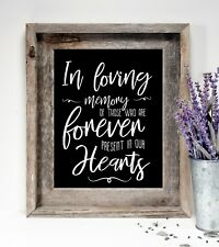 In Loving Memory Wedding /Rustic/Chalkboard Style  sign 8x10