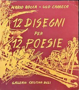 12 DISEGNI PER 12 POESIE - MARIO ROCCA, UGO CARRECA - 1991