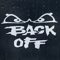 Back Off Angry Eyes Car Decal Vinyl Sticker For Bumper Or Window Or Panel