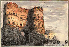 Köln am Rhein AK ~1900 Hahnenthor Hahnentor Burg Künstlerpostkarte Postkarte