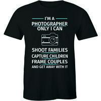 I'm A Photographer Only I Can Shoot Families Capture Children T-shirt Men's Tee