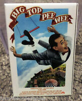 "Big Top Pee Wee Movie Poster 2"" x 3"" Refrigerator Locker MAGNET Herman"