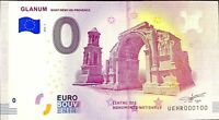 BILLET 0  EURO GLANUM SAINT REMY DE PROVENCE  FRANCE   2018  NUMERO 100