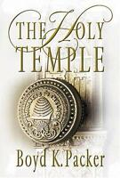 The Holy Temple by Boyd K. Packer