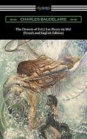 Flowers of Evil / les Fleurs du Mal (French and English Edition): By Baudelai...