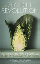 NEW The Zen Diet Revolution: The Mindful Path to Permanent Weight Loss