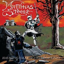 Matthias Steele-Haunting Tales of A Warrior's Past (NEW * US metal rerel. * S. Oath