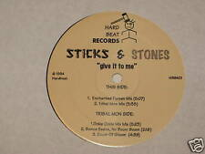 """STICKS AND STONES give it to me 12"""" RECORD"""