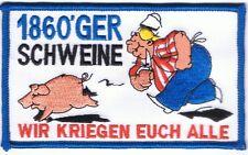 """Anti 1860 Aufnäher """".... Euch Alle""""  Kutte Fan"""