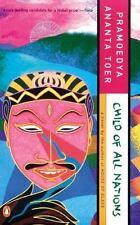 Child of All Nations (Buru Quartet)  - Toer, Pramoedya Ananta -