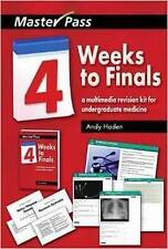 Four Weeks to Finals: A Multimedia Revision Kit for Undergraduate Medicine by...