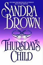 Thursday's Child by Sandra Brown (2002, Hardcover)