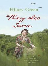 They Also Serve,Hilary Green