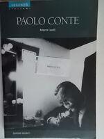 storia Paolo ConteCaselli robertoriunitilegends musica discografia biografia