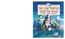 The Cow Tripped Over the Moon: A Nursery Rhyme Emergency,Willis, Jeanne,New Book