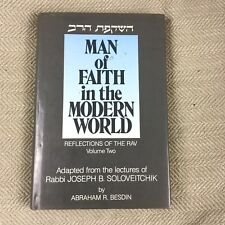 Man of Faith In The Modern World Rabbi Joseph B Soloveitchik