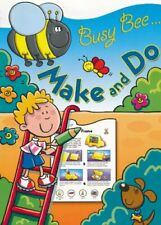 Busy Bee Make and Do--