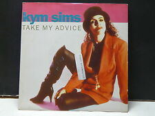 KYM SIMS Take my advice 7567985917