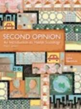 Second Opinion: An Introduction to Health Sociology 4th Edition