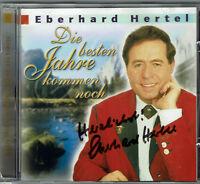 Eberhard Hertel - Die besten Jahre kommen noch CD - mit signiertem Booklett