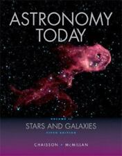 Astronomy Today Vol. 2 : Stars and Galaxies by Steve McMillan and Eric Chaisson