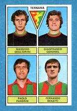 CALCIATORI PANINI 1971-72 - Figurina-Sticker -MIGLIORINI-GEROMEL...-TERNANA-Rec