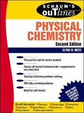Schaum's Outline of Physical Chemistry by Clyde R. Metz (1988, Paperback,...
