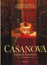 Toesca, Naudin, Casanova Galan & Gourmet, opulentes farb. Kochbuch m. 70 Rezepte