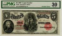 Fr. 91 $5 1907 Legal Tender 'PCBLIC' Error PMG 30 VERY FINE-STUNNING RARITY!!!
