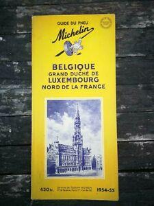 Guide Michelin Belgique Luxembourg Nord de la France 1954 - 1955