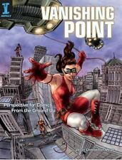 Vanishing Point: Perspective for Comics from the Ground Up by Cheeseman-Meyer,