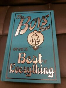 The Boys' Book: How To Be The Best At Everything - Guy Macdonald - Hardback