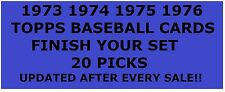 1973 1974 1975 1976 Topps Baseball Cards Finish Your Set 20 PICKS